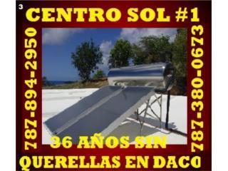 CENTROSOL #1 PULSE AQUÍ ANTES DE COMPRAR, CENTRO SOL #1 787-894-2950 CALENTAD. CERTIFICADOS Puerto Rico