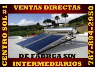 DOMÉSTICOS, COMERCIALES E INDUSTRIALES , CENTRO SOL #1 787-894-2950 CALENTAD. CERTIFICADOS Puerto Rico