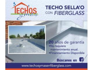 Sellador de techo GARANTIZADO DE POR VIDA , TECHOS Y MAS  INC Puerto Rico