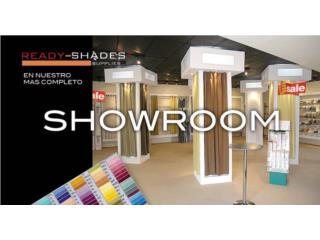 Showroom con mas variedad en Puerto Rico, READY SHADES Puerto Rico
