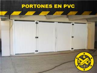 Portones  PVC  , Steel and Pipes Puerto Rico
