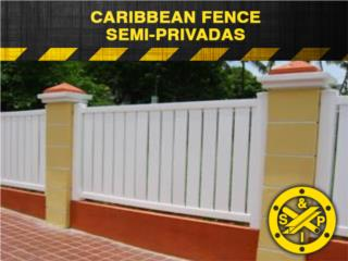 CARIBBEAN FENCE  SEMI-PRIVADAS, Steel and Pipes Puerto Rico