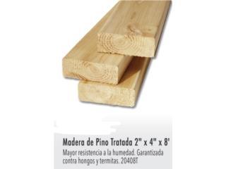 MADERA DE PINO TRATADO 2, Ferreteria Ace Berrios Puerto Rico