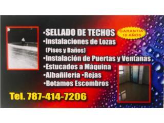 SELLADO DE TECHOS - DANOSA,  SILICONE Y MAS, CONSTRUCCIONES PR, INC. Puerto Rico