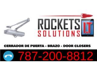 Cerrador de puerta - brazo - door closers, Rockets I.T Solutions Puerto Rico