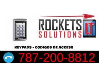 KEYPAD - CODIGO DE ACCESO, Rockets I.T Solutions Puerto Rico