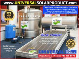AGUA CALIENTE SOLAR |CAL.SOL. BLUE FOREST, OFICINA CENTRAL UNIVERSAL SOLAR #TEL 787-635-5575 Puerto Rico