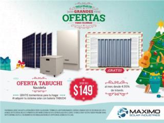 OFERTA TABUCHI SISTEMA SOLAR / Placas Solares, MAXIMO SOLAR INDUSTRIES Puerto Rico