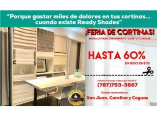 CORTINAS READY SHADES , READY SHADES Puerto Rico