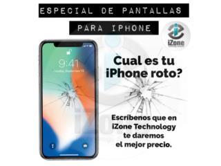 PANTALLAS, BATERÍAS, PUERTOS DE CARGA- IPHONE, iZone Technology San Juan Puerto Rico