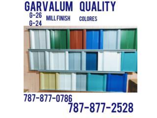 Galvalum Mill Finish y de colores G24 y G26, QUALITY POWER 787-517-0663 Puerto Rico
