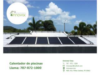 Calentador Solar de piscinas Innovac, INNOVAC Puerto Rico