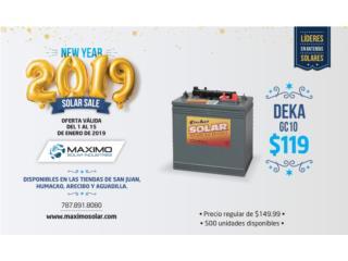 Batería Deka GC10 6v 215a, MAXIMO SOLAR INDUSTRIES Puerto Rico