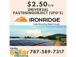 Universal Fastening Object (UFO's) IronRidge, Caribe Solar Engineering Puerto Rico