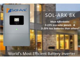 Hybrid inverter 8,000w Sol Ark Super eficient, PowerComm, Inc 7878983434 Puerto Rico