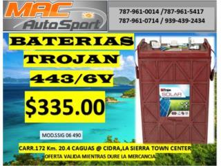 BATERIA TROJAN 443AH/6V/SSIG, Mf motor import Puerto Rico