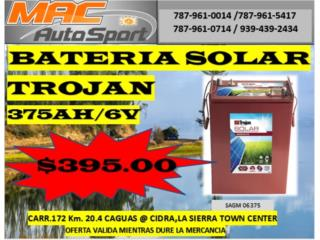BATERIAS SOLAR TROJAN 375AH/06/SAGM, Mf motor import Puerto Rico