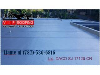 DANOSA Y URETAN0 - CERT. POR DACO, VIP ROOFING PRODUCT SERVICES (787)-536-6816 Puerto Rico