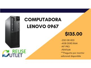 LENOVO 0967 (250GBHDD-4GBDDR3-W7PRO-PENTIUM), Reuse Outlet Store Puerto Rico
