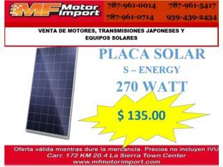 PLACA SOLAR S ENERGY 270 WATT, Mf motor import Puerto Rico