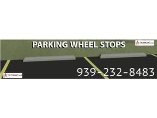 Estacionamiento wheel stop cemento Parking , 713 Precast LLC Puerto Rico