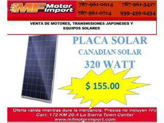 PLACA SOLAR  - CANADIAN SOLAR 320 WATT, Mf motor import Puerto Rico
