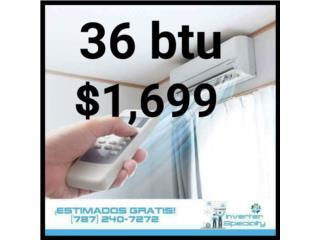 inverter 36 btu 18 seer $1,699, Inverter Store & Supplies Puerto Rico