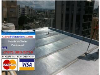 CERO FILTRACION, OFERTAS, AREA OESTE, RPM Corp, Sellado de Techo, Tel 787-383-5778 Puerto Rico