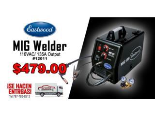 MIG Welder 110VAC/ 135A Output, ECONO TOOLS Puerto Rico