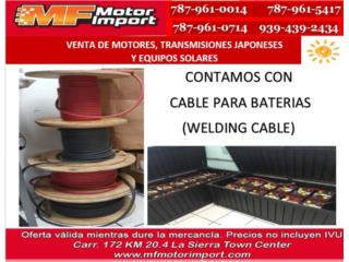CABLE PARA BATERIAS WELDING CABLE 2/0, Mf motor import Puerto Rico