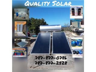 CALENTADOR SOLAR Y CISTERNA INST., Quality Solar System 787-517-0663  Puerto Rico