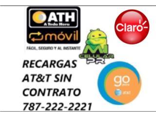 RECARGA  ATH MOVIL PLAN PREPAGO CLARO & AT&T, MI CELULAR PR  Puerto Rico