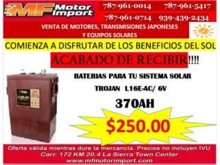 BATERIA TROJAN 370AH 6V, Mf motor import Puerto Rico