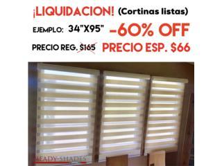 Liquidación de cortinas, vea precios , READY SHADES Puerto Rico