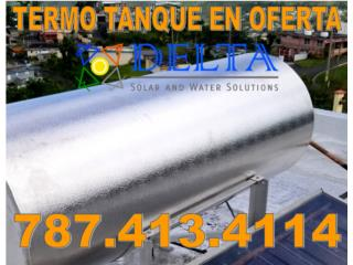 TERMO TANQUE PARA CALENTADOR SOLAR, DELTA SOLAR CORP. 787.413.4114 Puerto Rico