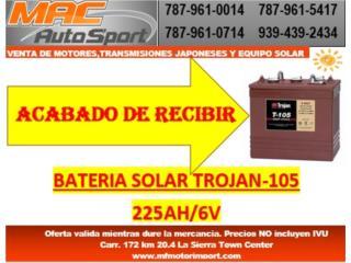 BATERIA SOLAR TROJAN T-105 225AH/6V, Mf motor import Puerto Rico