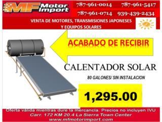 CALENTADOR SOLAR CON PLACA SIN INSTALACION, Mf motor import Puerto Rico