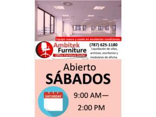 **ABIERTO LOS SABADOS**, AMBITEK FURNITURE Puerto Rico
