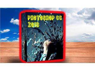 PHOTOSHOP 2019 ((( EDITA CUALQUIER FOTO ))), MK COMPUTER Puerto Rico