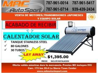 CALENTADOR SOLAR 80GAL CON INSTALACION, Mf motor import Puerto Rico