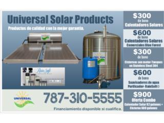 CALENTADORES SOLARES UNIVERSAL ¡OFERTAS¡, OFICINA CENTRAL UNIVERSAL SOLAR 787-310-5555 Puerto Rico