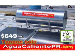 82gl Tanque Solo.MEJORAMOS OFERTAS #1P.R, Professional Solar 787-217-0503 Puerto Rico