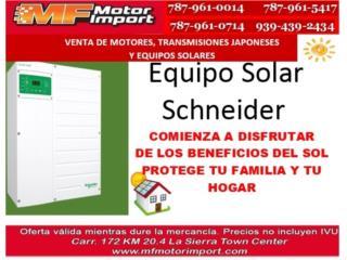 EQUIPO SOLAR SCHNEIDER, Mf motor import Puerto Rico