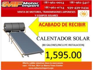 CALENTADOR SOLAR 80 GALONES, Mf motor import Puerto Rico