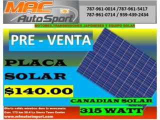 PLACA SOLAR CANADIAN SOLAR 315 WATT PRE-VENTA, Mf motor import Puerto Rico