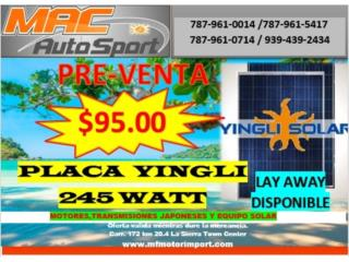 PLACA SOLAR YINGLI 245 W PRE-VENTA, Mf motor import Puerto Rico
