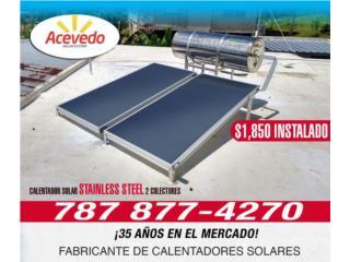 Calentador Solar Stainless Steel (Naiken) , ACEVEDO SOLAR SYSTEM LLC  Puerto Rico