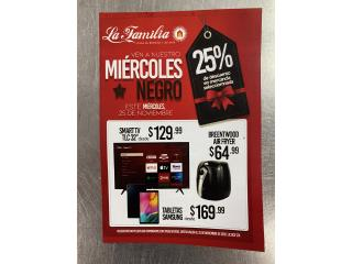 Miercoles Negro 25% Off 787-377-7623, La Familia Casa de Empeño y Joyería-Caguas 1 Puerto Rico