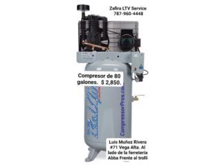 Compressor Compresor de  80 Gal $2,850, Zafira LTV Service Corp. Puerto Rico