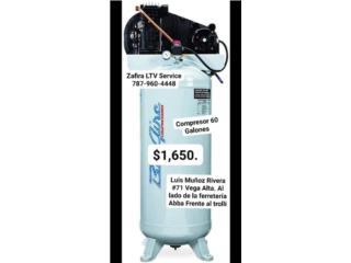 Compressor  60 Gal. $1,650.99, Zafira LTV Service Corp. Puerto Rico